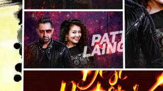Download Hindi Video Songs - Patt Lainge [BASS BOOSTED] Desi Rockstar 2 | Gippy Grewal | Feat. Neha Kakkar Dr Zeus