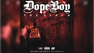 Casper - Dope Boy The Album (FULL MIXTAPE)