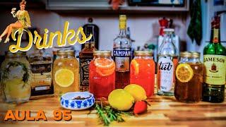 Aula 95 - Drinks (Receita de drinks para Festa) / Cansei de Ser Chef