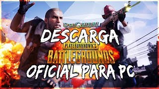 DESCARGA PLAYERUNKNOWNS BATTLEGROUNDS PARA PC GRATIS 2018 - PUBG MOBILE OFICIAL PARA PC