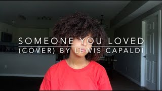 Someone You Loved (Cover) By Lewis Capaldi