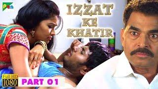 IZZAT KE KHATIR Hindi Dubbed Movie | Joru | Sundeep Kishan, Rashi Khanna, Priya Banerjee | Part - 01
