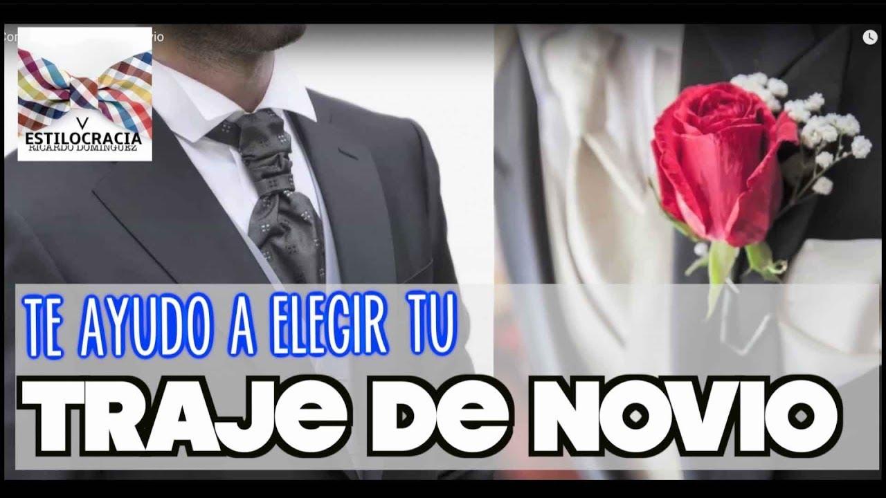 6108f14e4 Como elegir el traje de Novio - YouTube