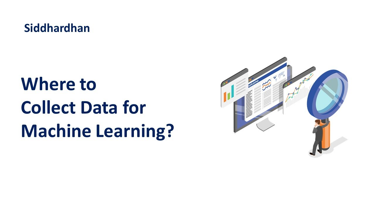 Where to Collect Data For Machine Learning? | Data Collection