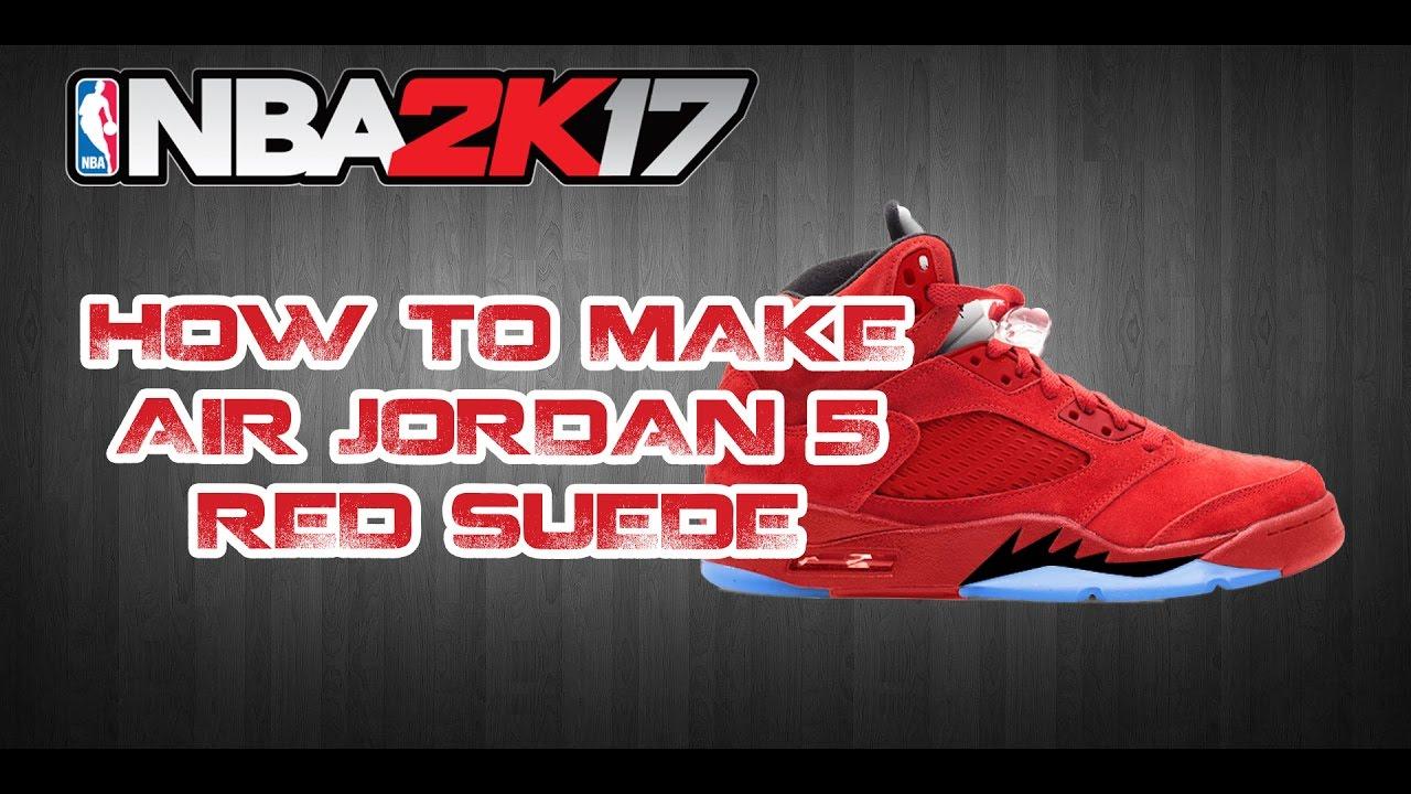 NBA 2K17 CUSTOM SHOES | HOW TO MAKE CUSTOM SHOES: JORDAN 5