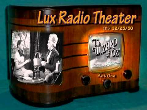 """Lux Radio Theater """"The Wizard Of OZ""""  Act One Judy Garland 12/25/50"""