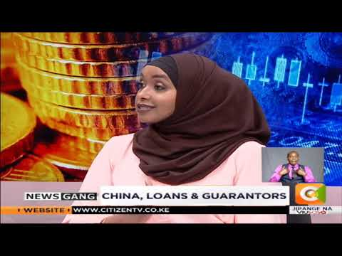 NEWS GANG |Kenya and China loans
