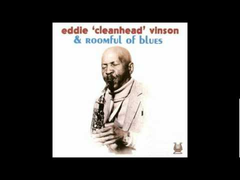 Eddie 'Cleanhead' Vinson & Roomful of Blues - Past sixty blues