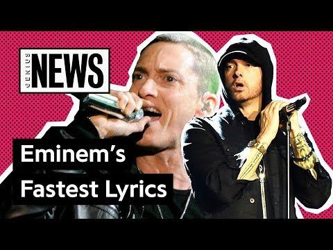 Eminem's Fastest Raps | Genius News