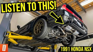 1991 Honda NSX gets a CUSTOM EXHAUST system! (Sounds like an exotic?!)