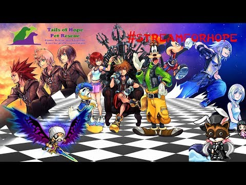 #StreamForHope kingdom Hearts live stream charity for Tails for Hope Part 2