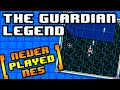 The Guardian Legend - Never Played NES #22