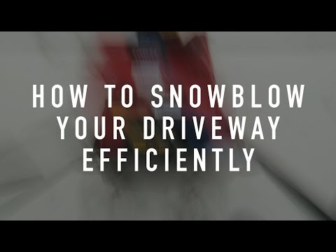 How to Snow Blow Your Driveway Efficiently