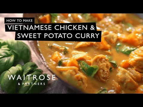 Vietnamese Chicken and Sweet Potato Curry | Waitrose