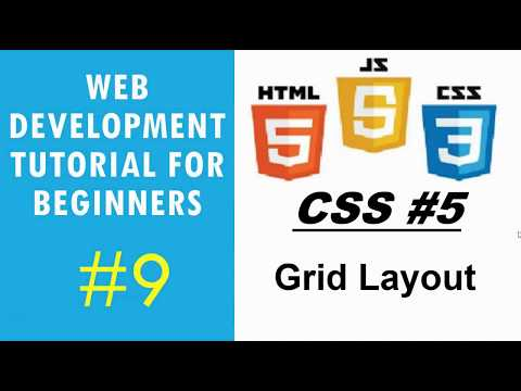 Web Development Tutorial For Beginners #9 | CSS #5 - Grid Layout And Formatting