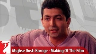 Making Of The Film - Part 1 - Mujhse Dosti Karoge