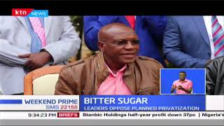 Section of Western Kenya leaders oppose the planned privatization of the Nzoia Sugar company
