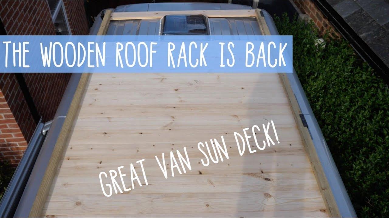 Bringing Back Wood Roof Rack Camper Van Roof Deck