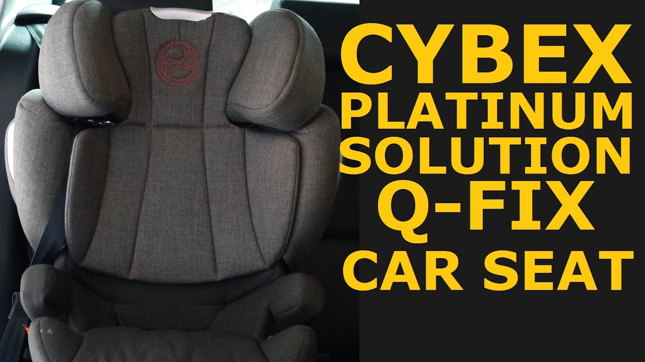cybex platinum solution q fix car seat youtube. Black Bedroom Furniture Sets. Home Design Ideas