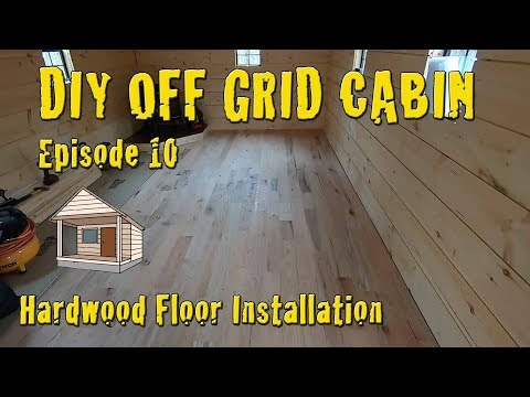 diy-off-grid-cabin---episode-10---oak-hardwood-floors-done