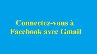 Connectez-vous à Facebook avec Gmail - Betdownload.com
