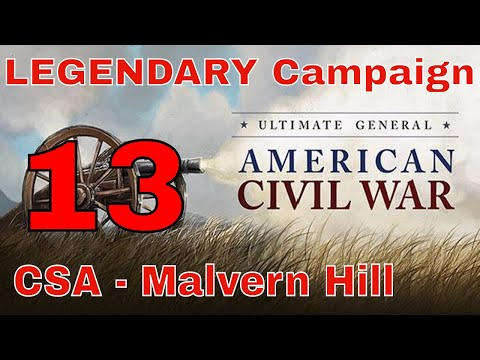 MALVERN HILL (Alternate Strategy) - UGCW LEGENDARY MODE #13 - CONFEDERATE CAMPAIGN