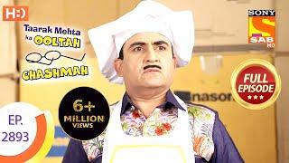 Taarak Mehta Ka Ooltah Chashmah - Ep 2893 - Full Episode - 27th December 2019