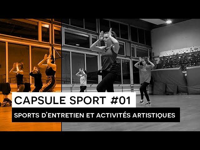 [Capsule sport #01] : Sports d'entretien et activités artistiques