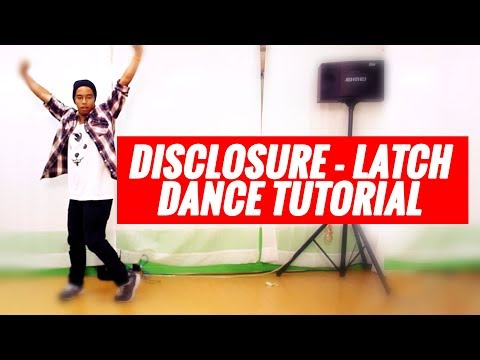 Disclosure - Latch | Hip Hop Dance For Beginners Dance Tutorial