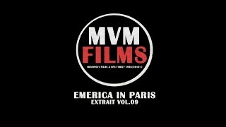 MVM FILMS - EMERICA IN PARIS 2009 ©