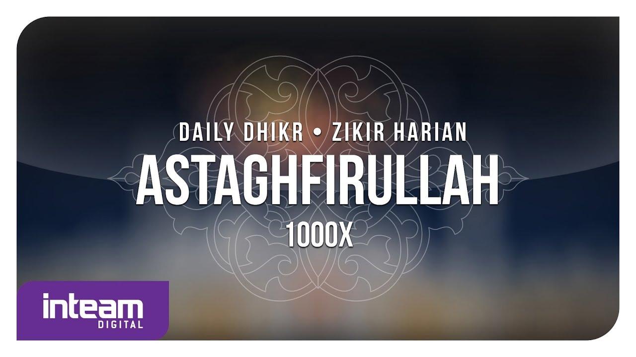 Download Daily Dhikr | Zikir Harian - Astaghfirullah 1000x الأذكار اليومية - أستغفر الله
