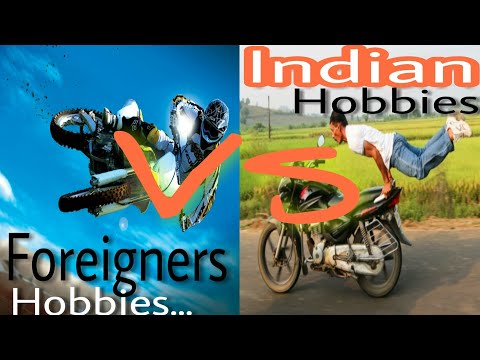 INDIAN'S HOBBIES vs FOREIGNER'S HOBBIES😱👌✌️funny video😂😂
