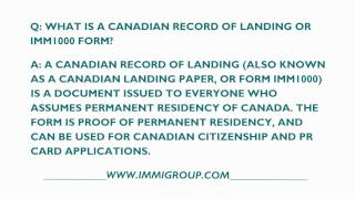 What Is A Canadian Record Of Landing Or IMM1000 Form?