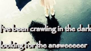 Hoobastank-crawling in the dark - Lyrics