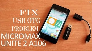 FIX USB OTG PROBLEM IN MICROMAX A106 UNITE 2