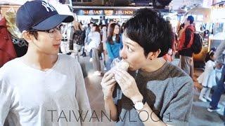 BRB TOKYO/ TAIWAN VLOG 1: WE LOVE TAIWANESE FOOD!!