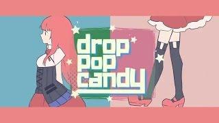 Drop Pop Candy (Natsu Fuji Remix)