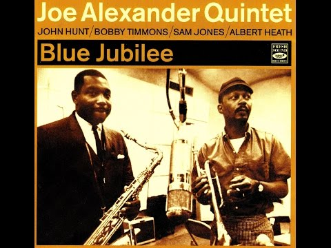 Joe Alexander Quintet - I'll Close My Eyes