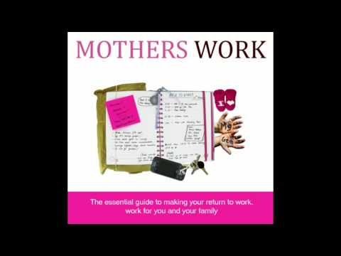 Jessica Chivers on Mothers Work