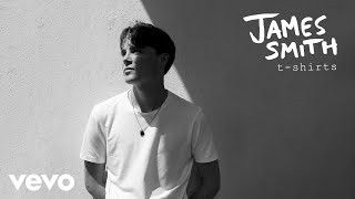 James Smith - T-Shirts (Audio)
