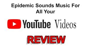 Epidemic Sound Review - Music For Your YouTube Videos   Tutorial