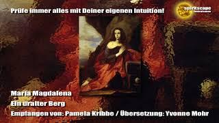 Maria Magdalena - Ein uralter Berg