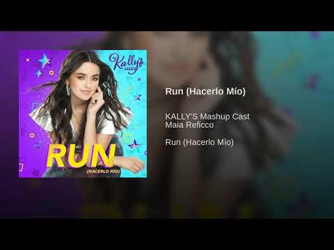 Run (Hacerlo Mío) | Kally's Mashup Cast - Música Completa (Áudio Only)