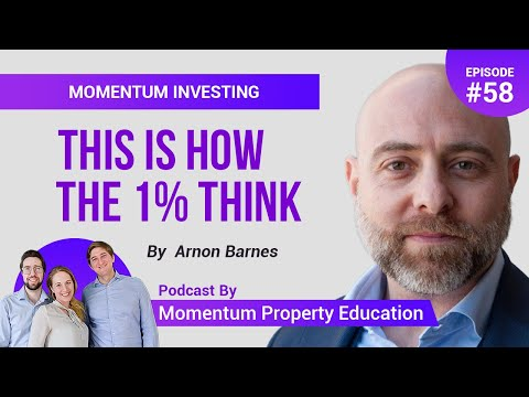 THE MINDSET OF HIGH ACHIEVERS - Arnon Barnes | Momentum Property Education