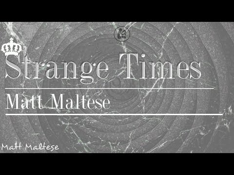 Strange Time - Matt Maltese (LYRICS)