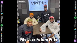 #PINTAP Episode 115: Dear Future Wife, Men + Mental and Emotional Health, Love, and Relationships
