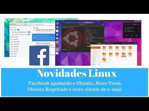 Facebook ajudando o ubuntu? Novo tema rejeitado pela Canonical e Mailspring