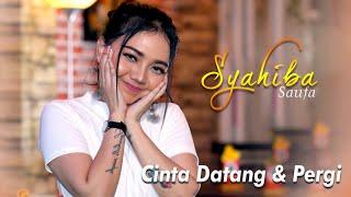 Syahiba Saufa - Cinta Datang Dan Pergi (Official Music Video)