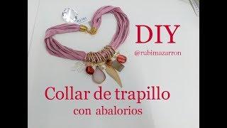 Diy. Collar de trapillo con abalorios reciclados
