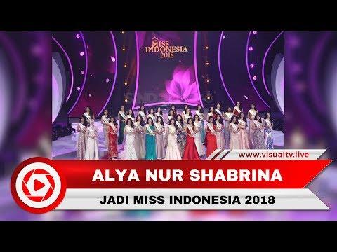 Fasih Berbahasa Inggris, Miss Jawa Barat, Alya Nur Shabrina Menang Miss Indonesia 2018